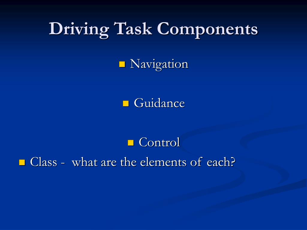 Driving Task Components