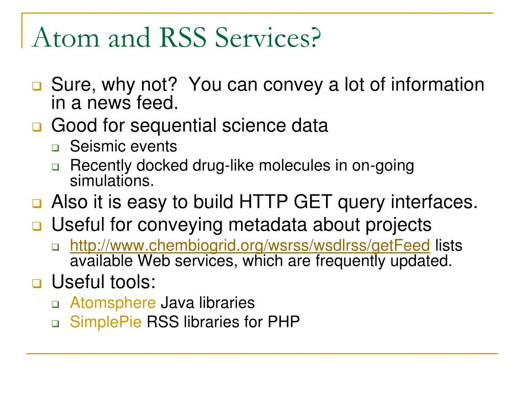Atom and RSS Services?