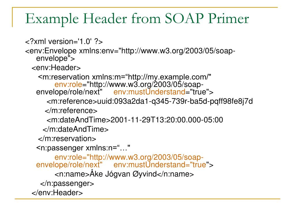 Example Header from SOAP Primer