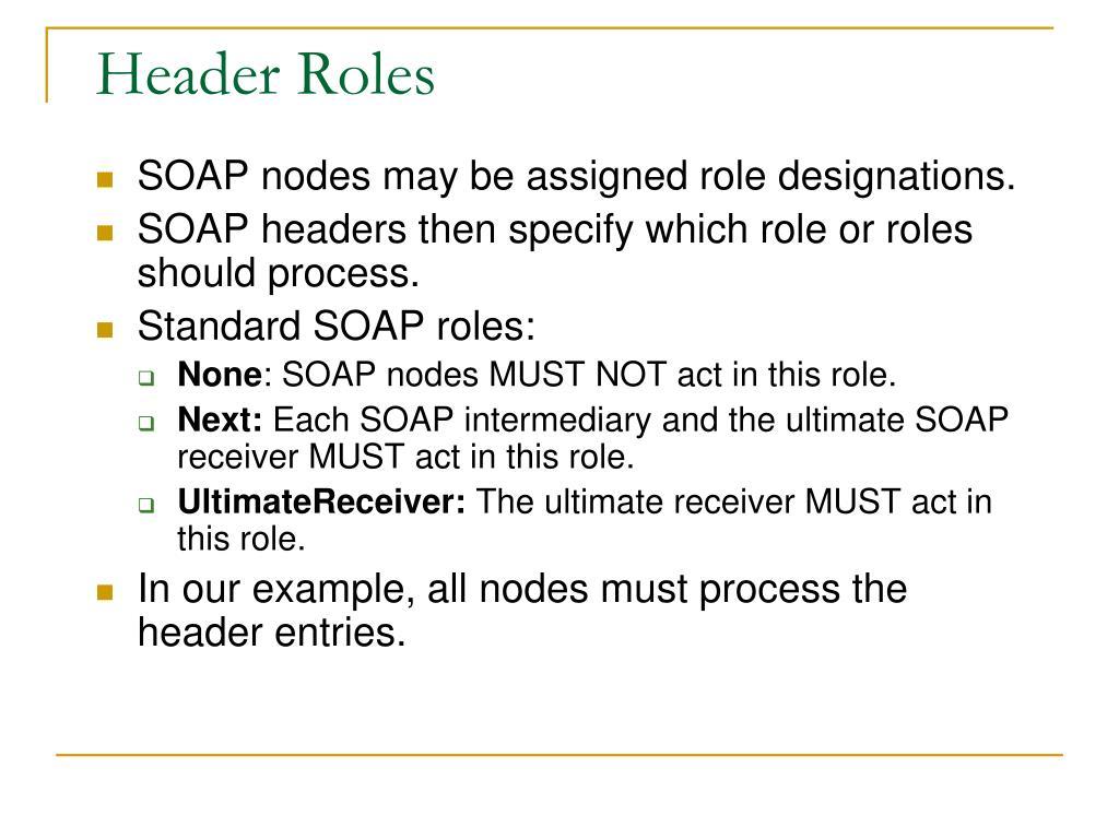 Header Roles