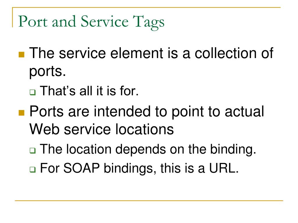 Port and Service Tags