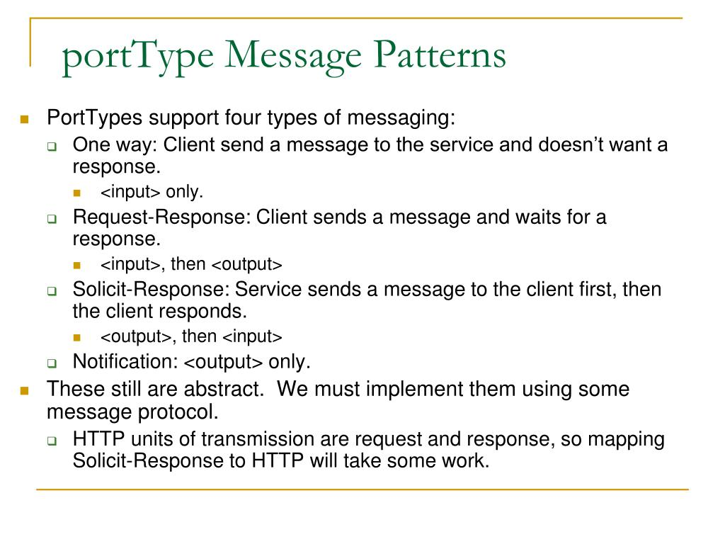 portType Message Patterns
