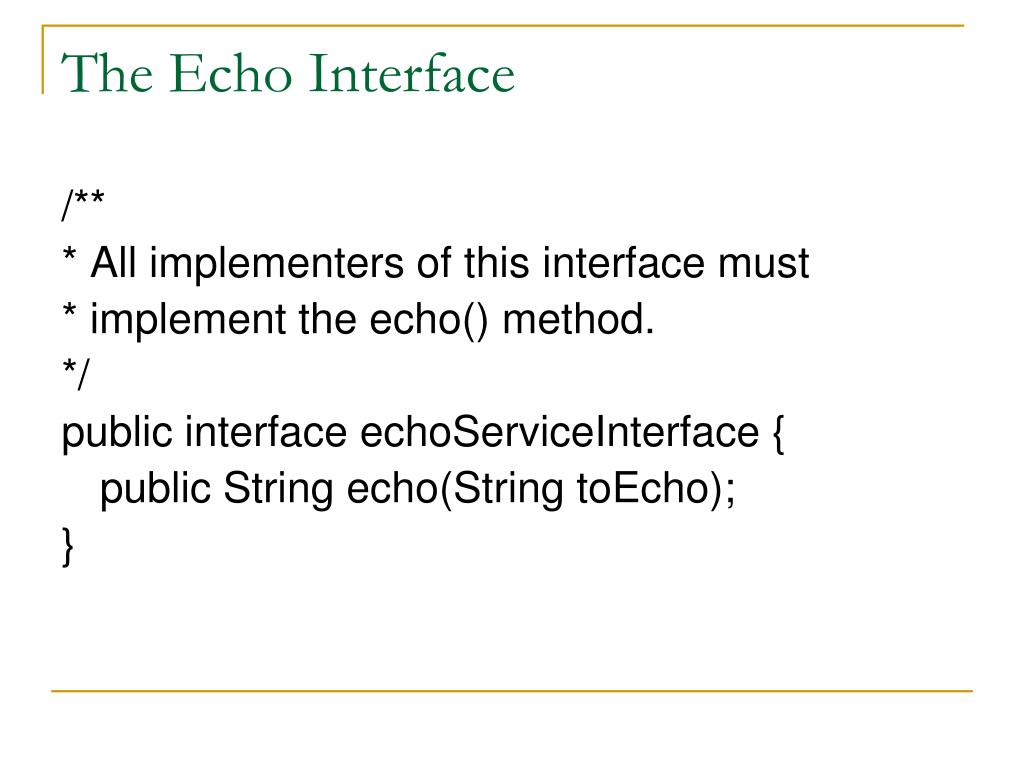 The Echo Interface