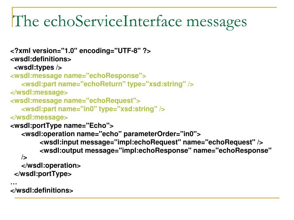 The echoServiceInterface messages