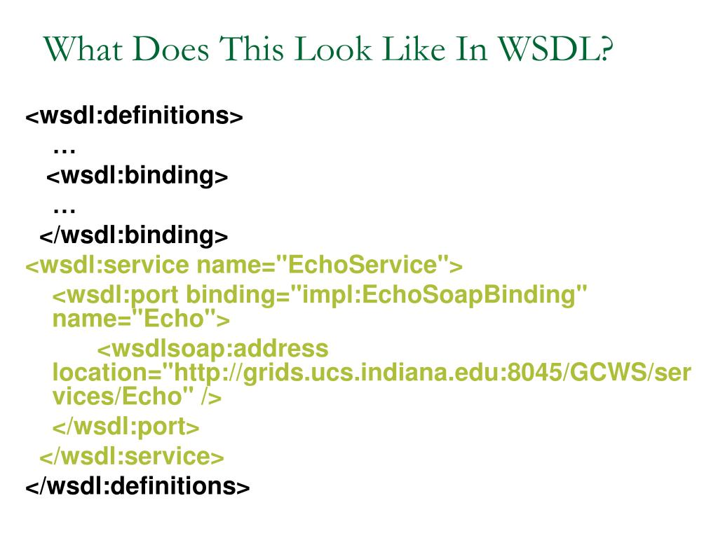 What Does This Look Like In WSDL?