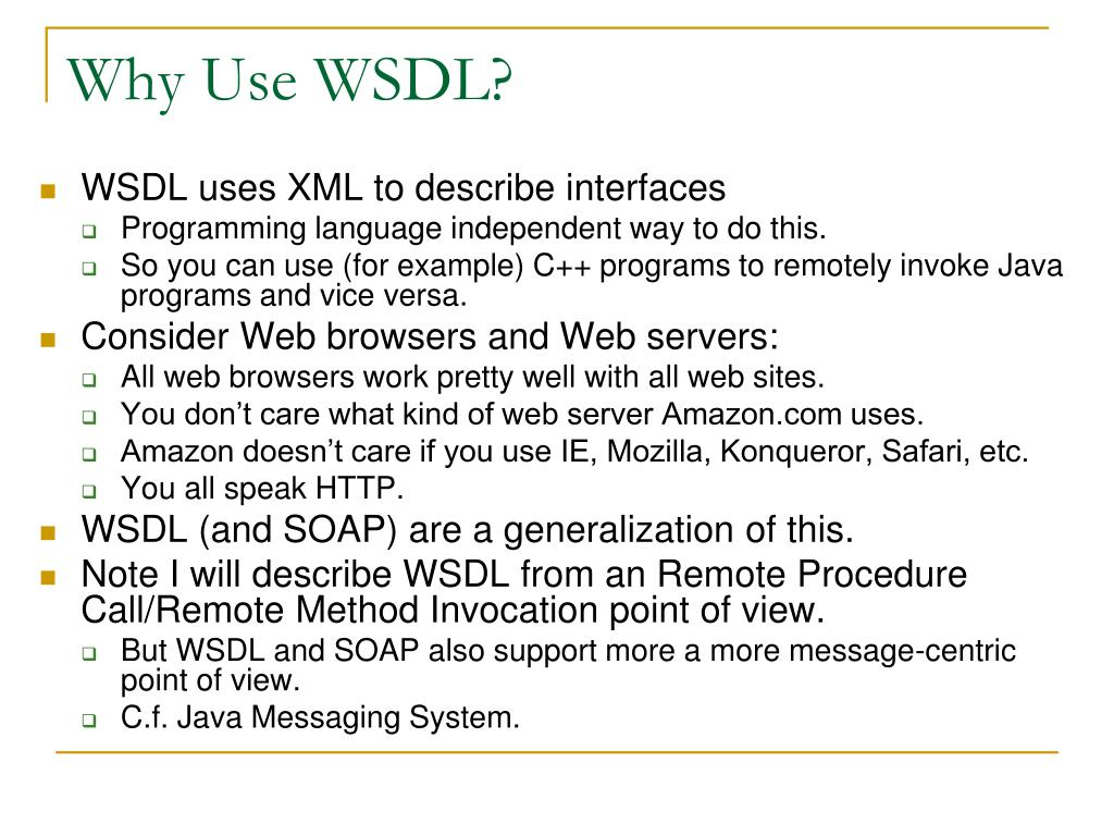 Why Use WSDL?