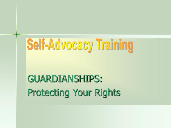 Guardianships protecting your rights