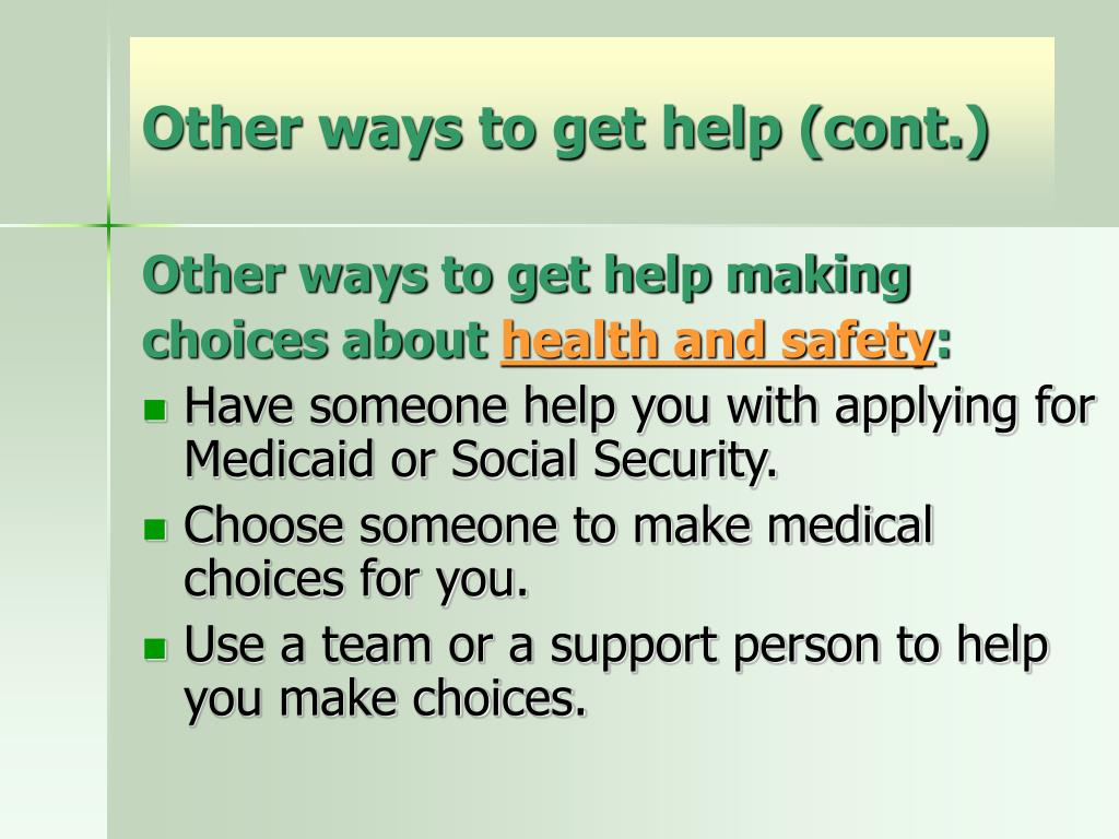 Other ways to get help (cont.)