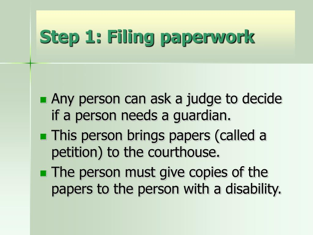 Step 1: Filing paperwork