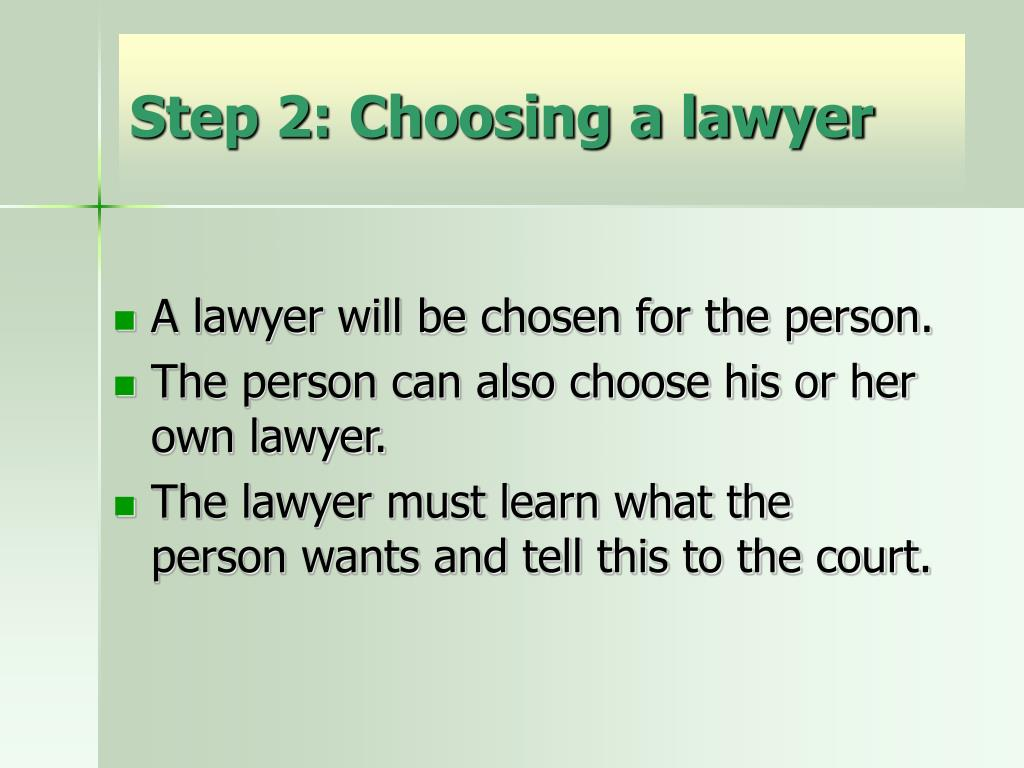 Step 2: Choosing a lawyer