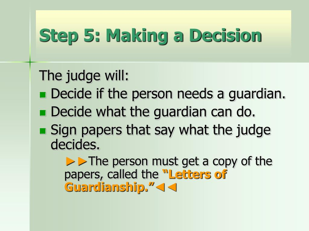 Step 5: Making a Decision