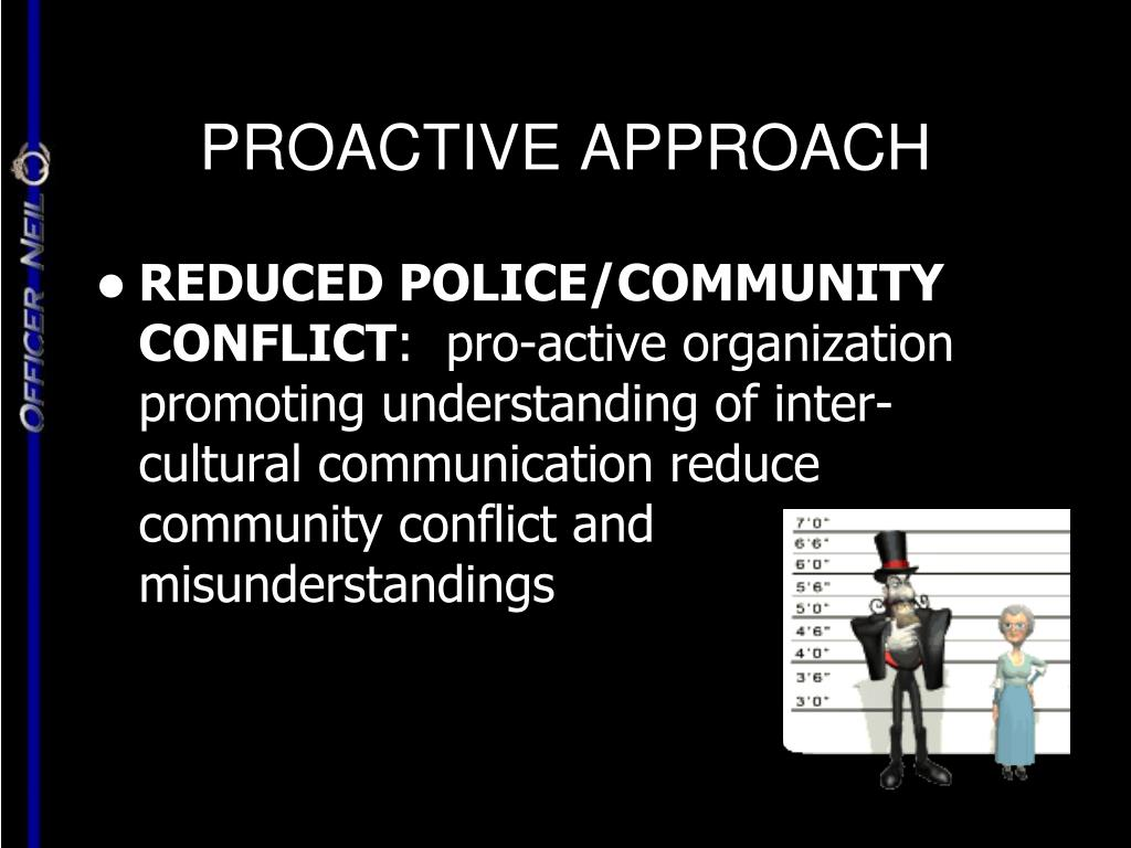 PROACTIVE APPROACH