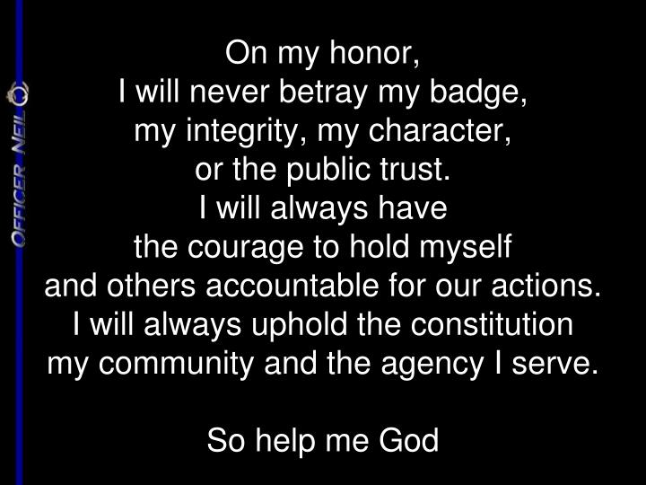 On my honor,