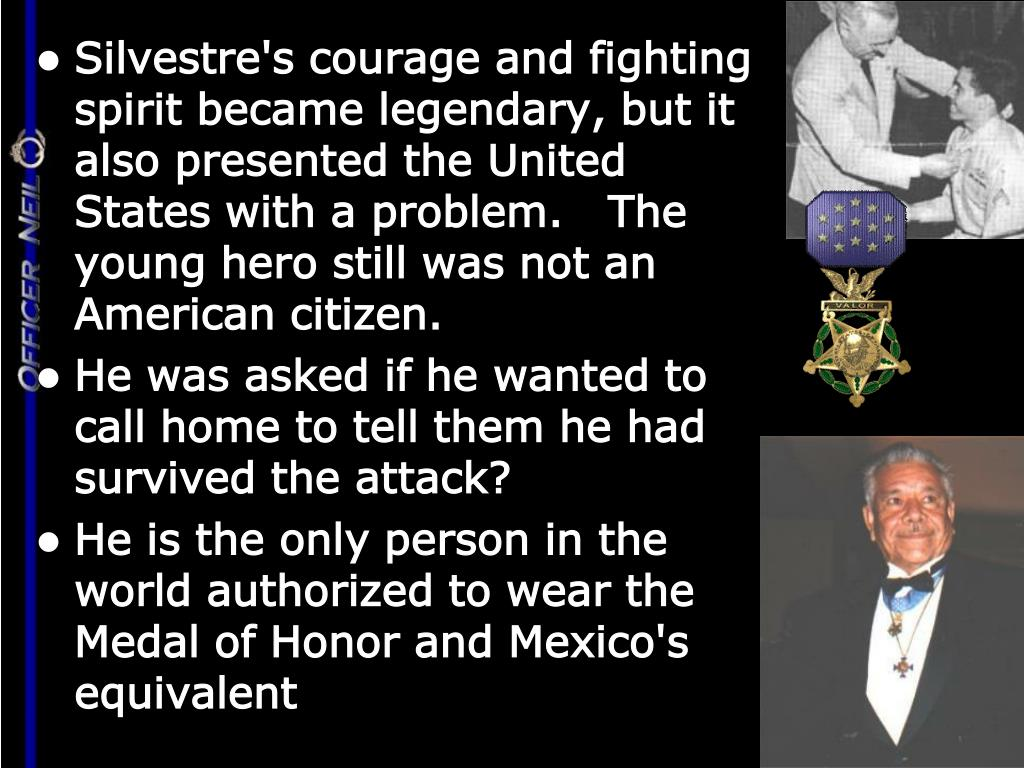 Silvestre's courage and fighting spirit became legendary, but it also presented the United States with a problem.  The young hero still was not an American citizen.