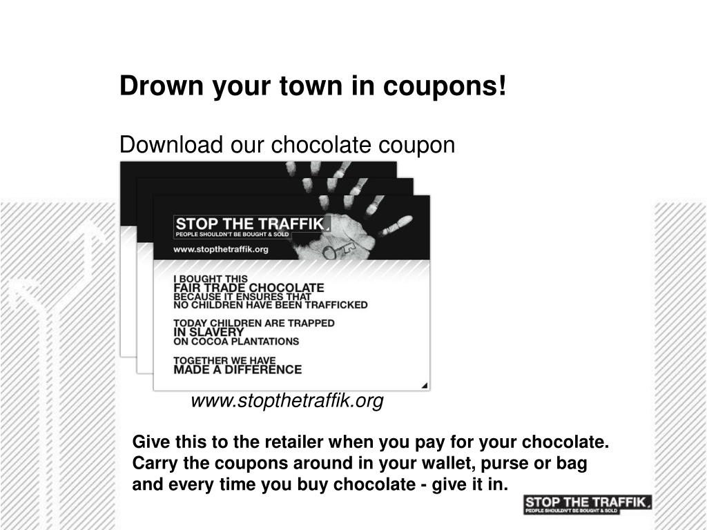 Drown your town in coupons!