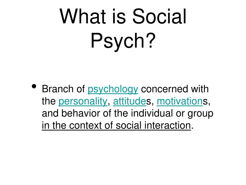 What is Social Psych?