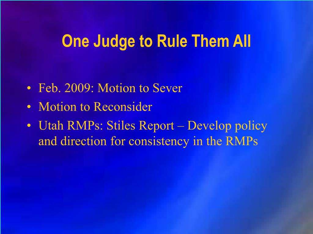 One Judge to Rule Them All