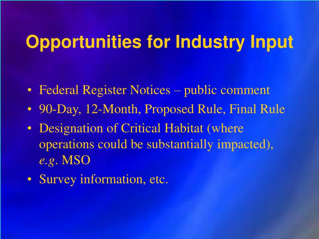 Opportunities for Industry Input