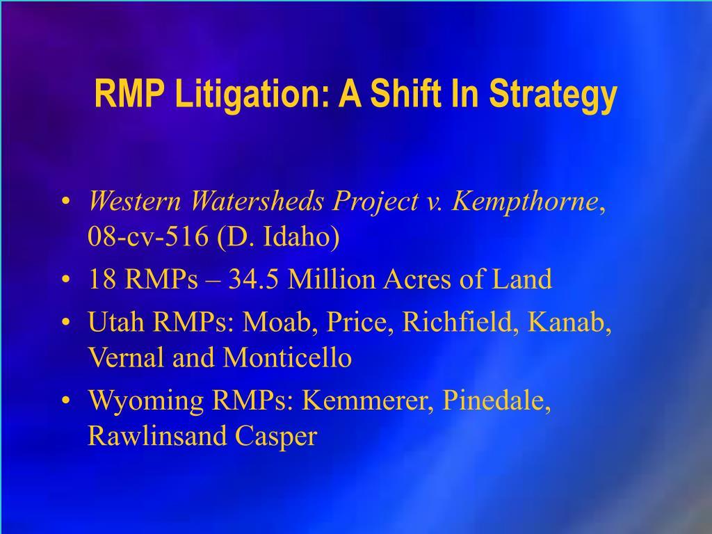 RMP Litigation: A Shift In Strategy