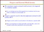 triggers and external world actions
