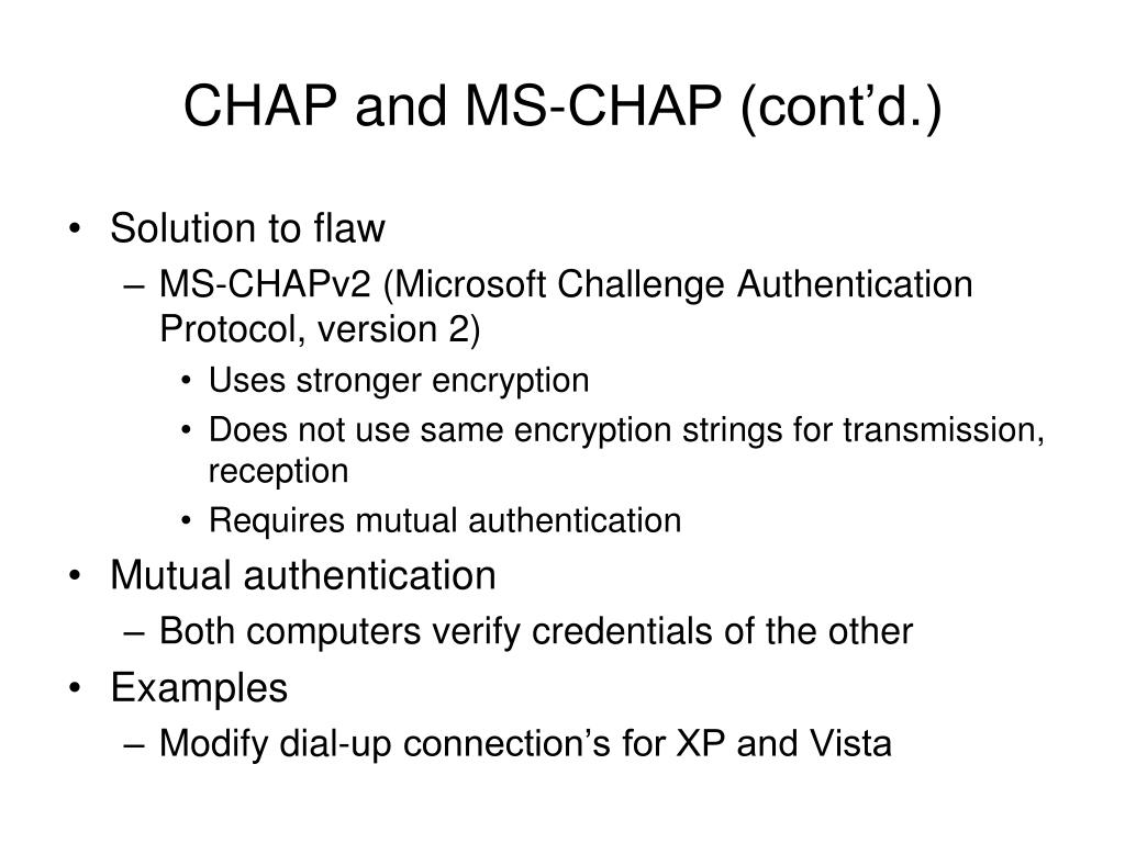 CHAP and MS-CHAP (cont'd.)
