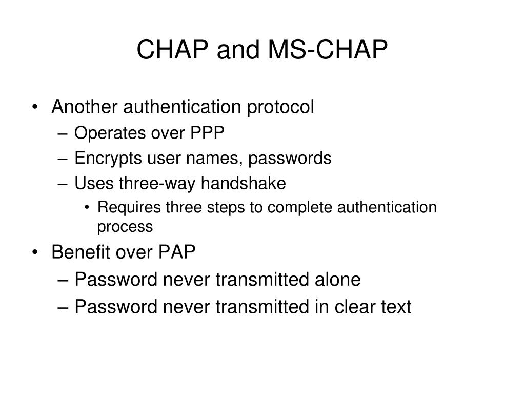 CHAP and MS-CHAP