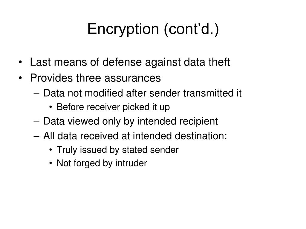 Encryption (cont'd.)