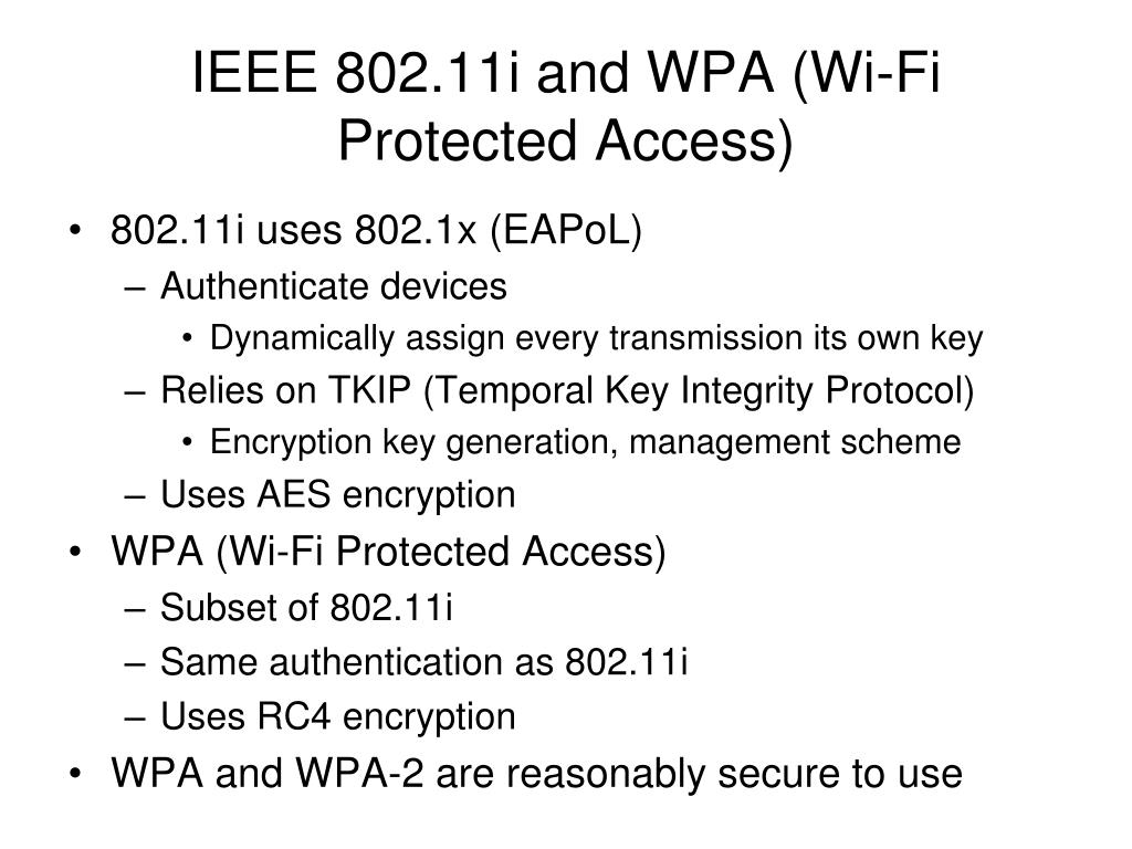 IEEE 802.11i and WPA (Wi-Fi Protected Access)