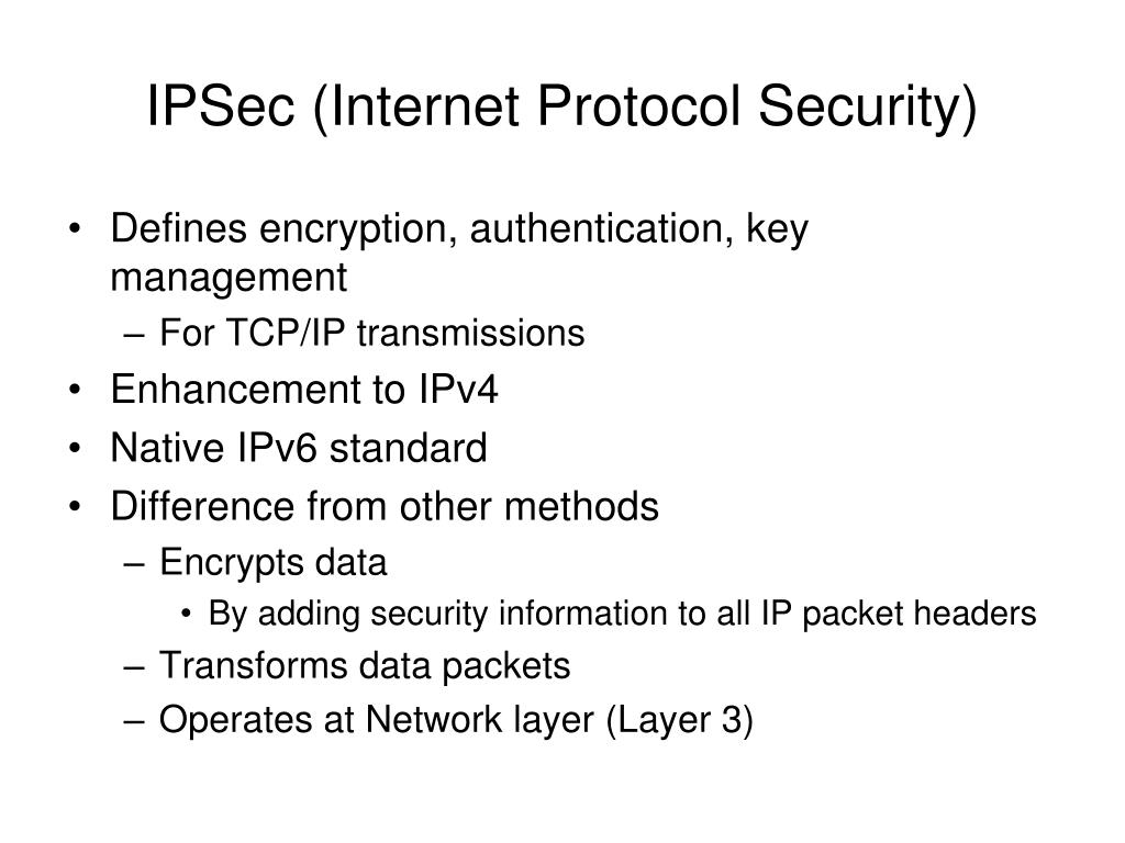 IPSec (Internet Protocol Security)