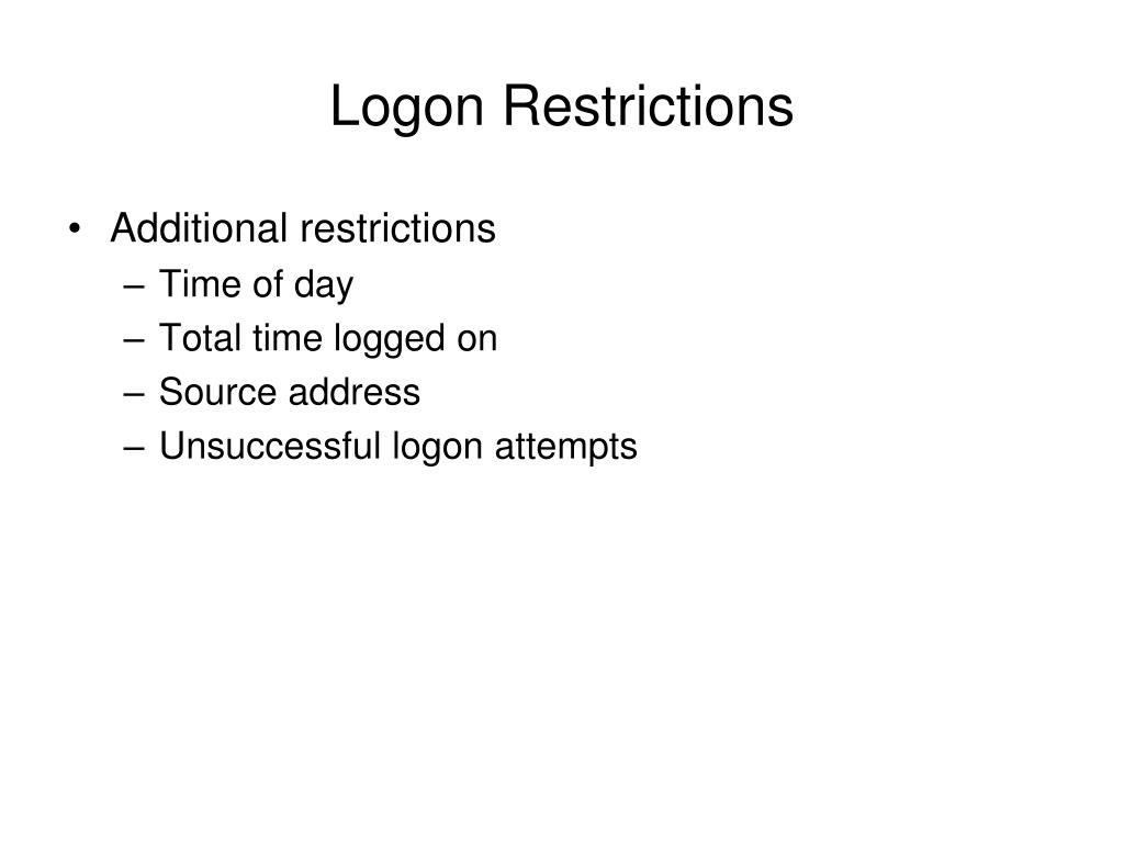 Logon Restrictions