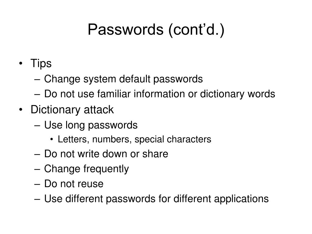 Passwords (cont'd.)
