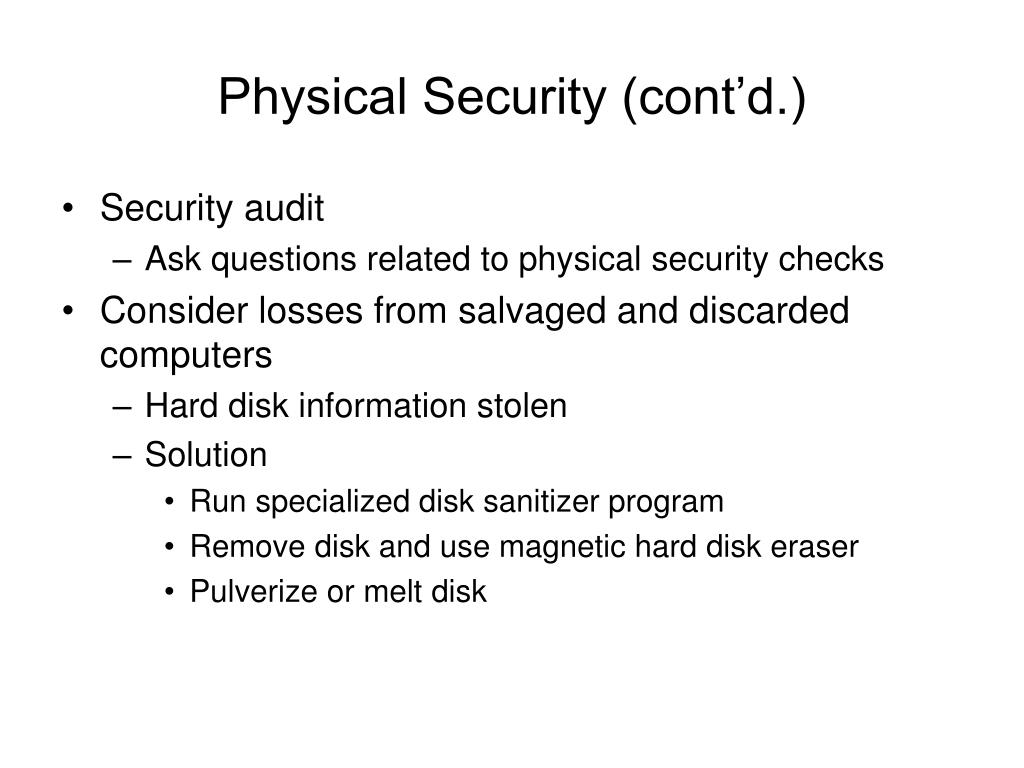 Physical Security (cont'd.)