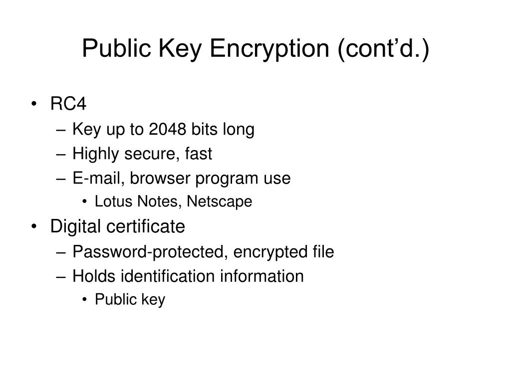 Public Key Encryption (cont'd.)