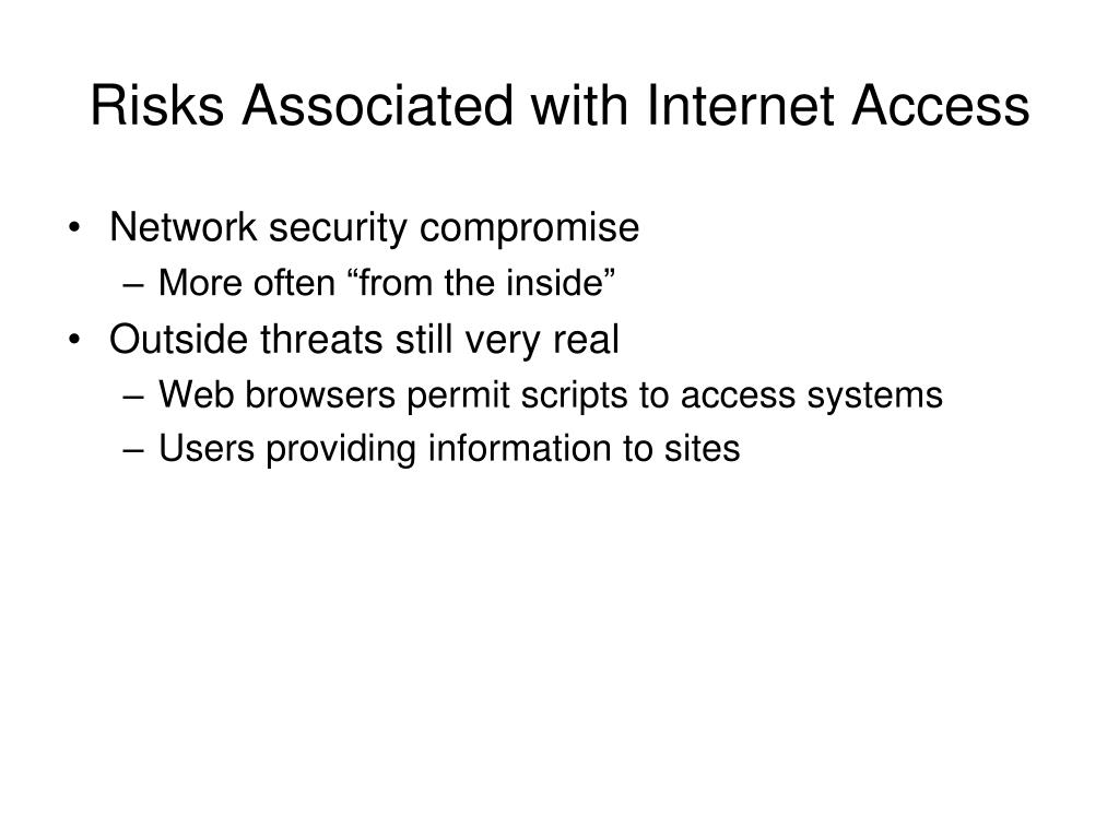 Risks Associated with Internet Access