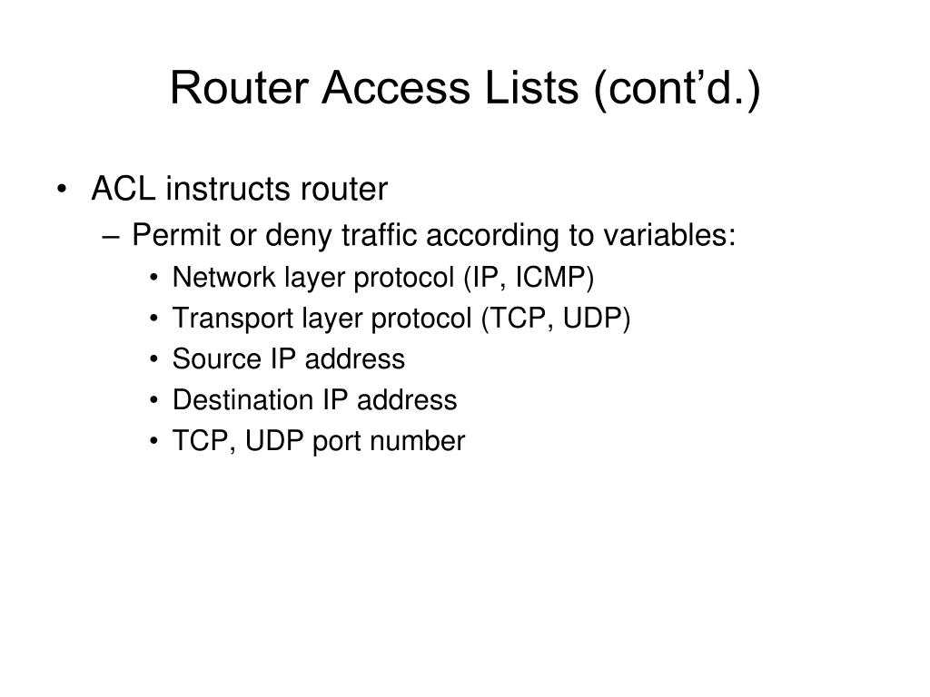 Router Access Lists (cont'd.)