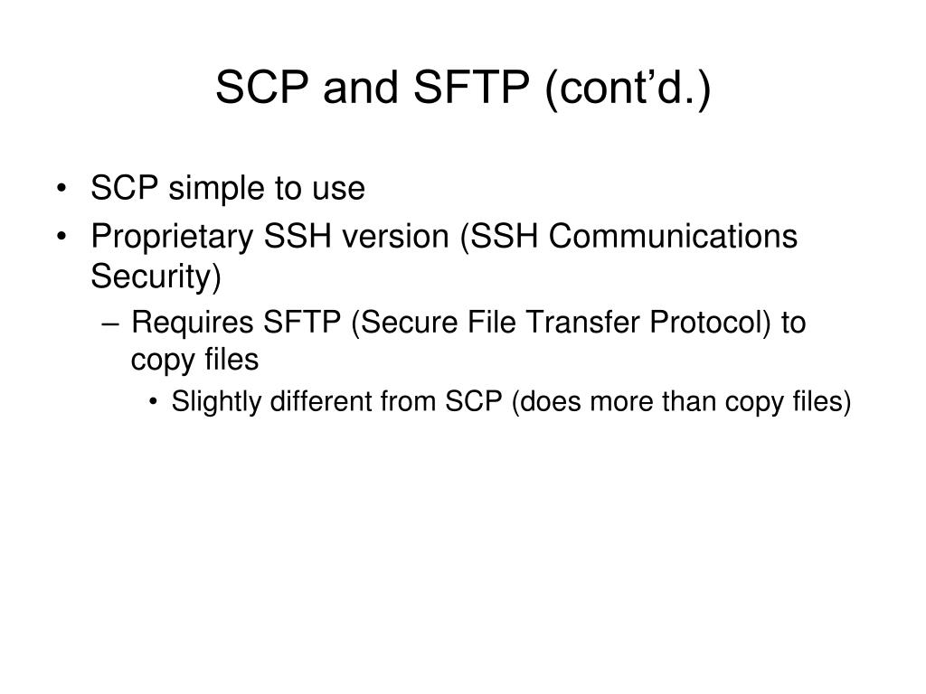 SCP and SFTP (cont'd.)