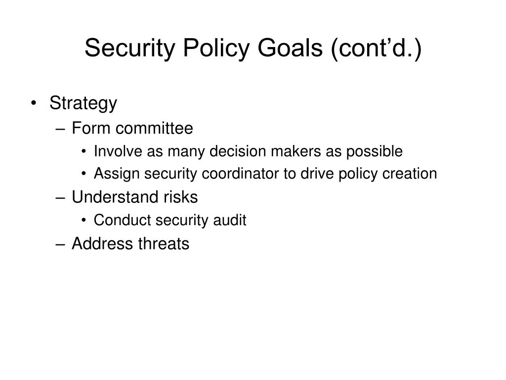Security Policy Goals (cont'd.)