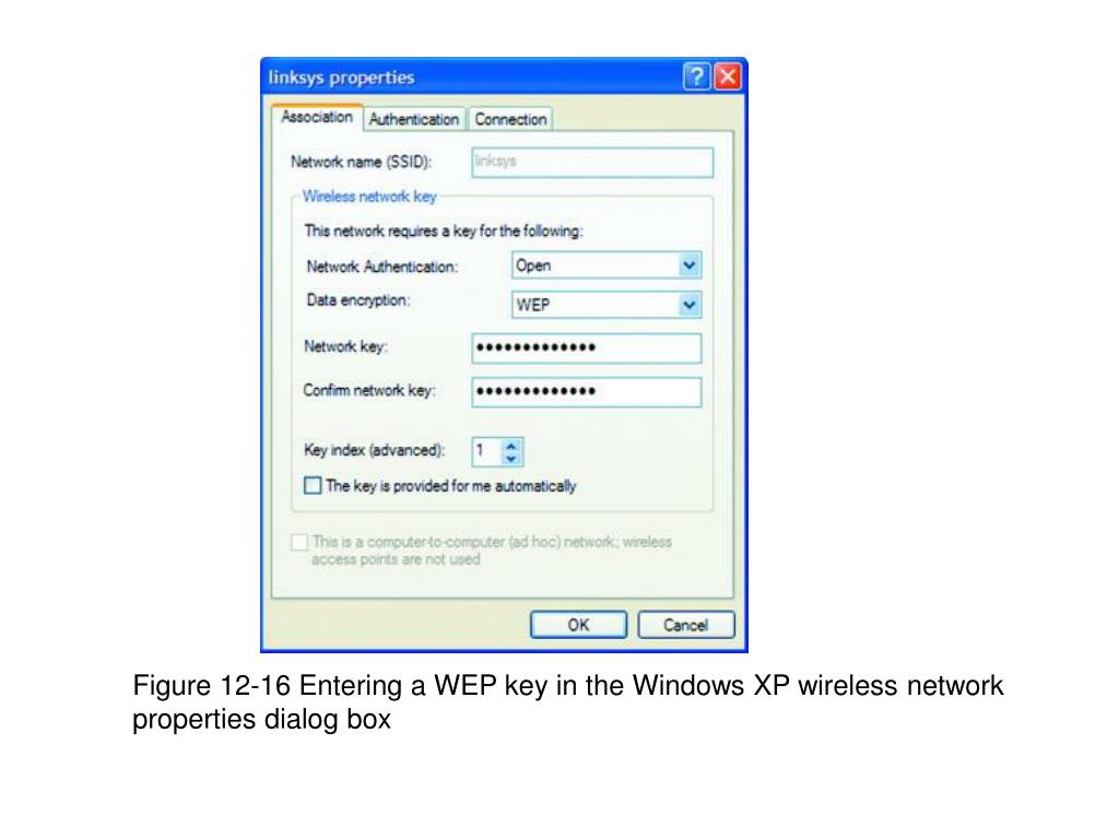 Figure 12-16 Entering a WEP key in the Windows XP wireless network properties dialog box