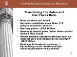 broadening the sales and use taxes base