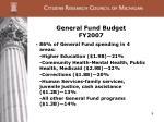 general fund budget fy2007