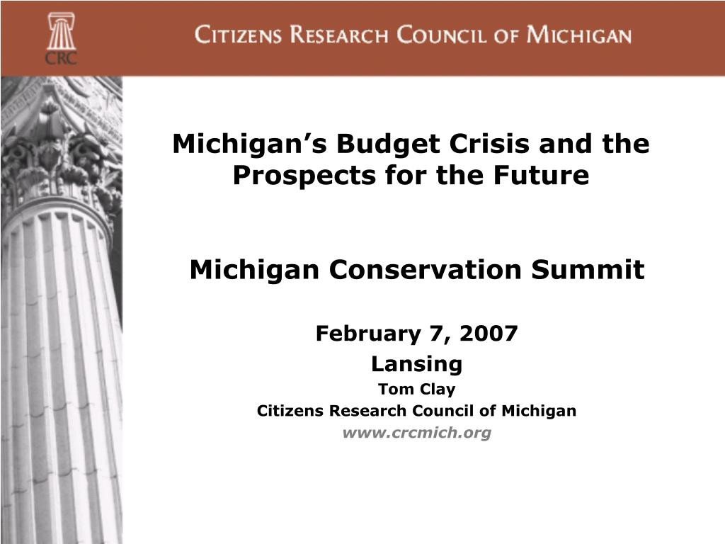 michigan s budget crisis and the prospects for the future l.