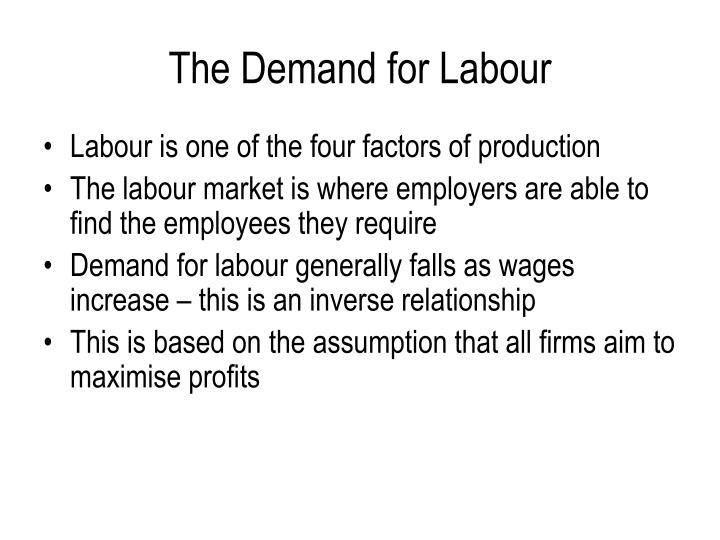 The demand for labour