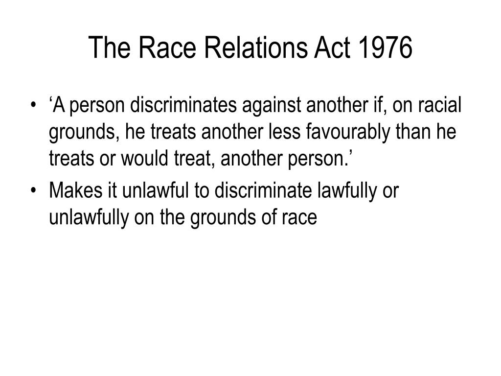 The Race Relations Act 1976