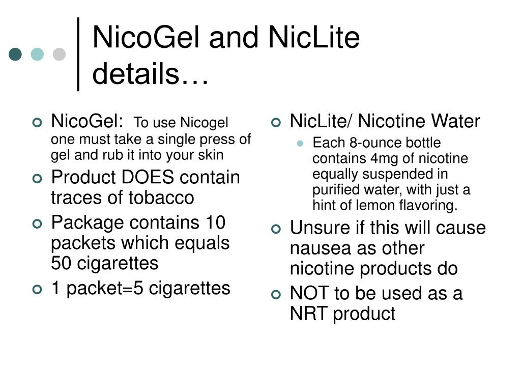 NicoGel and NicLite details…