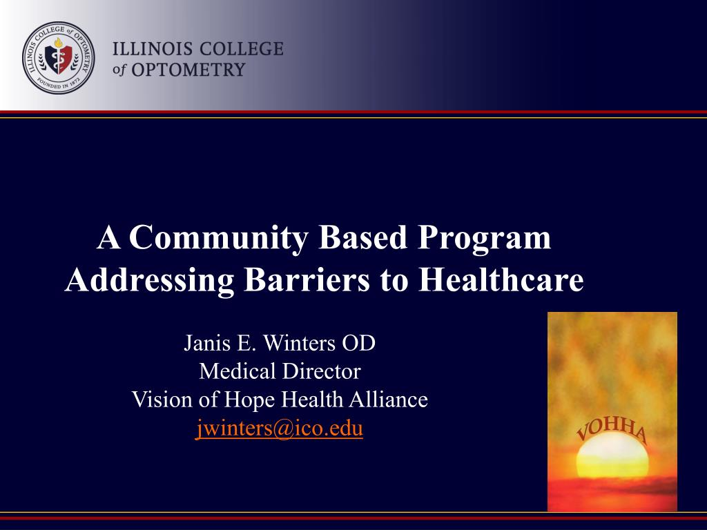 a community based program addressing barriers to healthcare l.