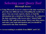 selecting your query tool microsoft access