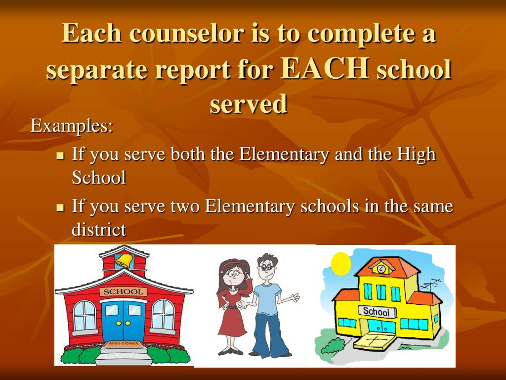 Each counselor is to complete a separate report for