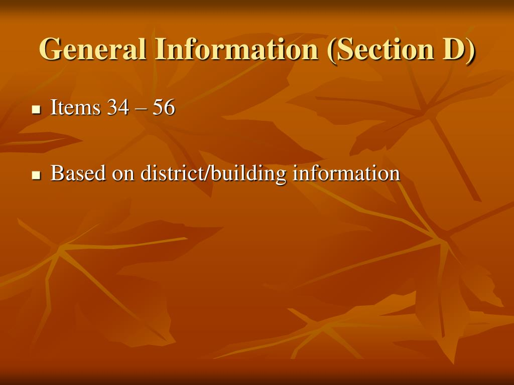General Information (Section D)