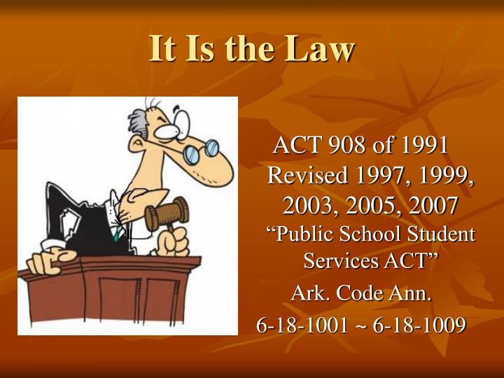 It is the law