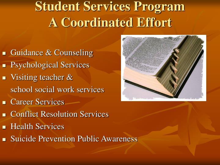 Student services program a coordinated effort